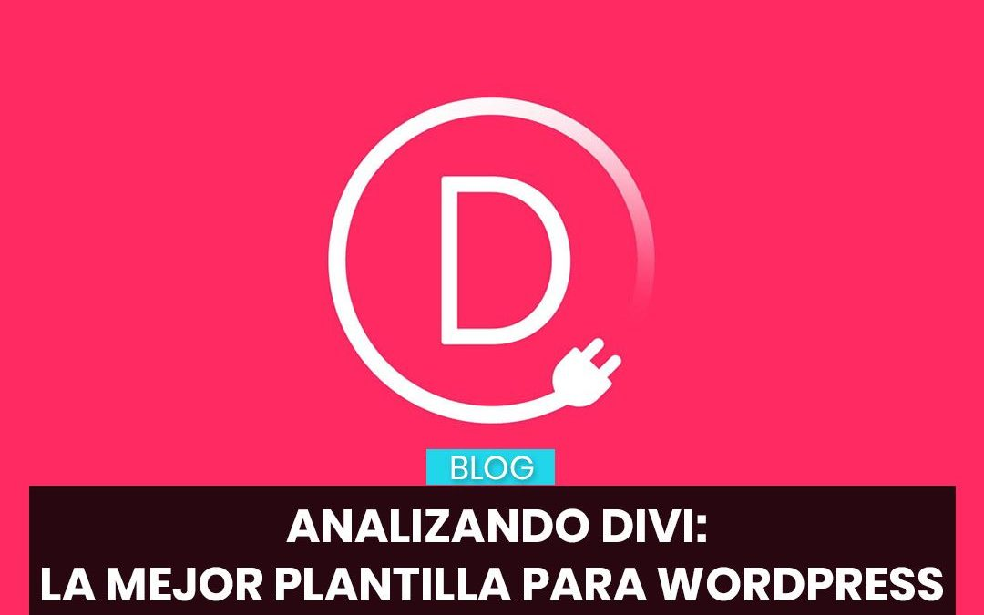 Analizando Divi: La mejor plantilla WordPress 2019