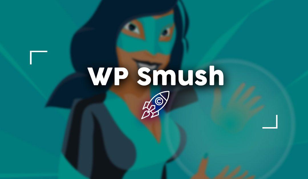 WP Smush: Tutorial completo