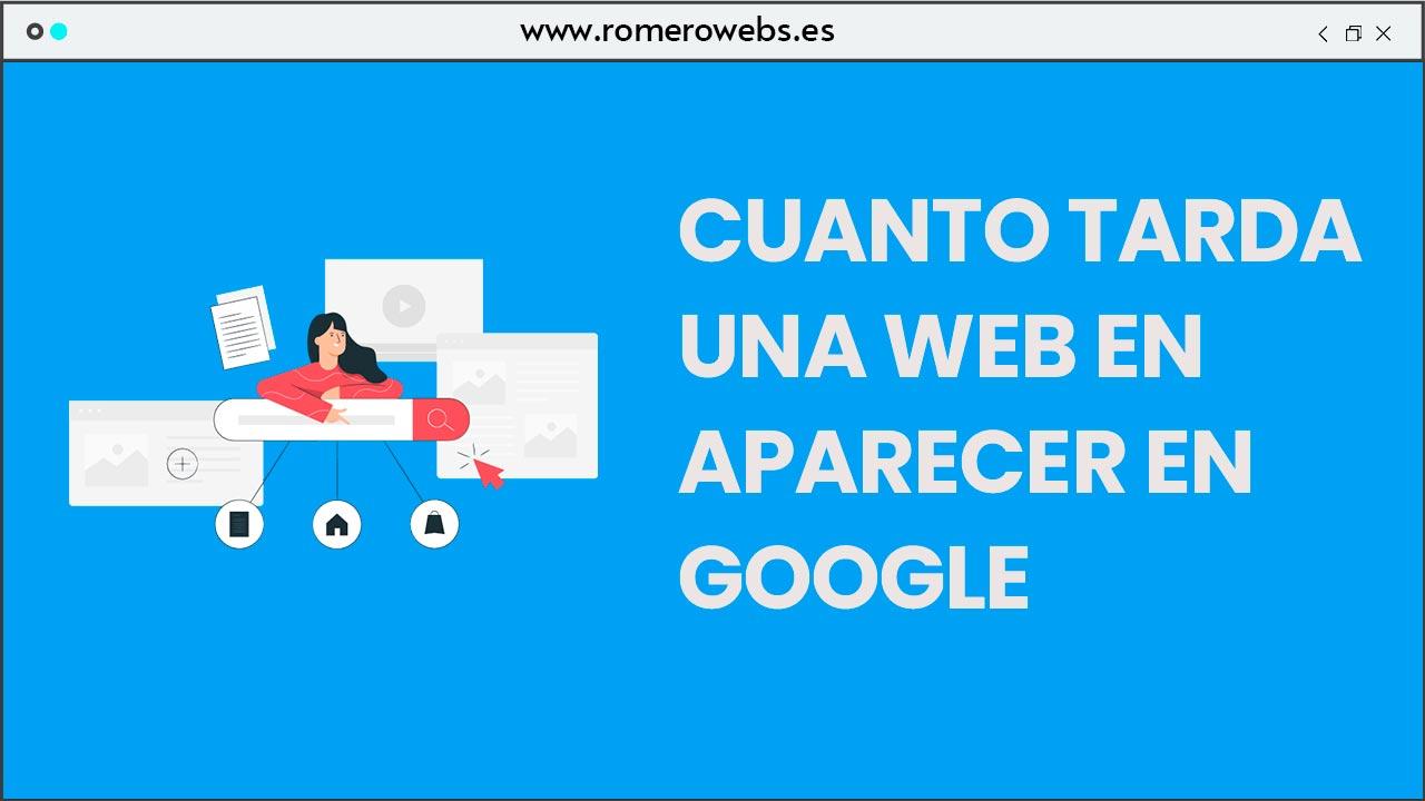 Cuanto tarda Google en indexar una web